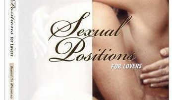 Sexual Positions for Lovers – Beyond the Missionary Position – Part 1