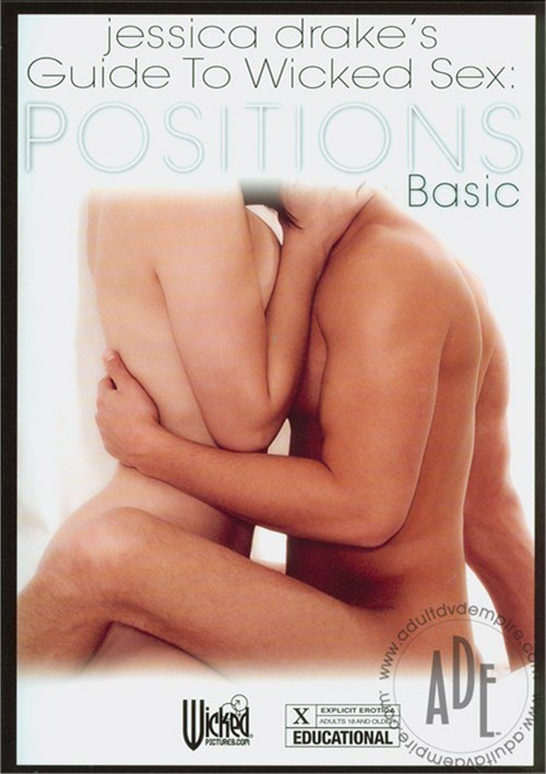 Jessica Drake's Guide To Wicked Sex: Basic Positions