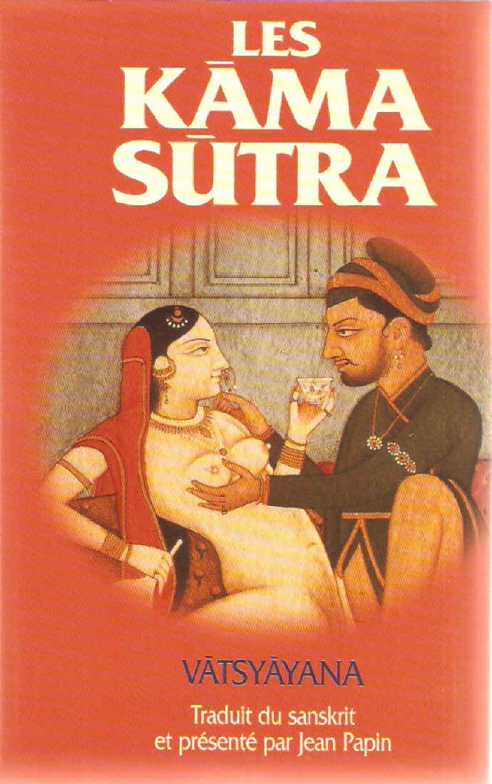 Kama Sutra - The Ancient Art of Making Love