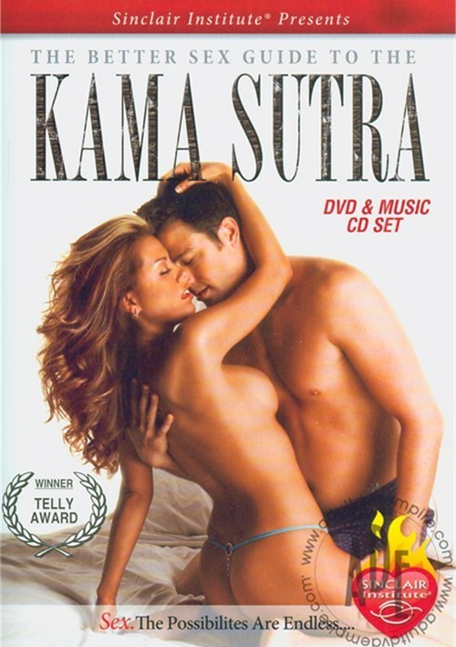 Sinclair Institute - Better Relationships, Better Sex, Vol 3: The Better Sex Guide To The Kama Sutra