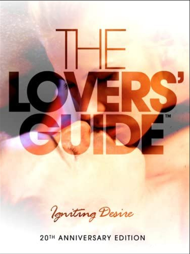[Video] The Lover's Sex Guide 3D: Igniting Desire - Enjoy The Best Sex Of Your Life